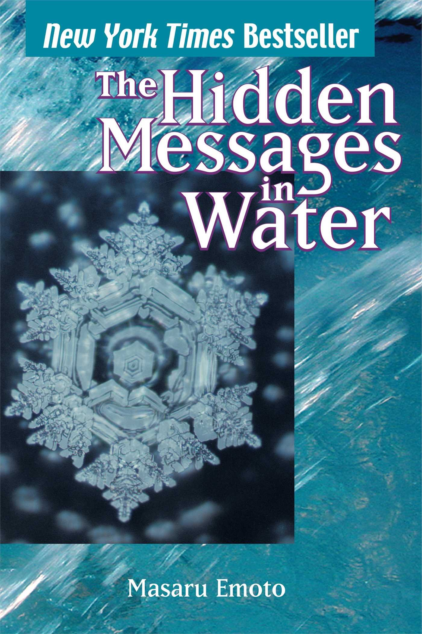 the hidden messages in water - By Dr. Masaru EmotoThis book has the potential to profoundly transform your world view. Using high-speed photography, Dr. Masaru Emoto discovered that crystals formed in frozen water reveal changes when specific, concentrated thoughts are directed toward them. He found that water from clear springs and water that has been exposed to loving words shows brilliant, complex, and colorful snowflake patterns.In contrast, polluted water, or water exposed to negative thoughts, forms incomplete, asymmetrical patterns with dull colors. The implications of this research create a new awareness of how we can positively impact the earth and our personal health.