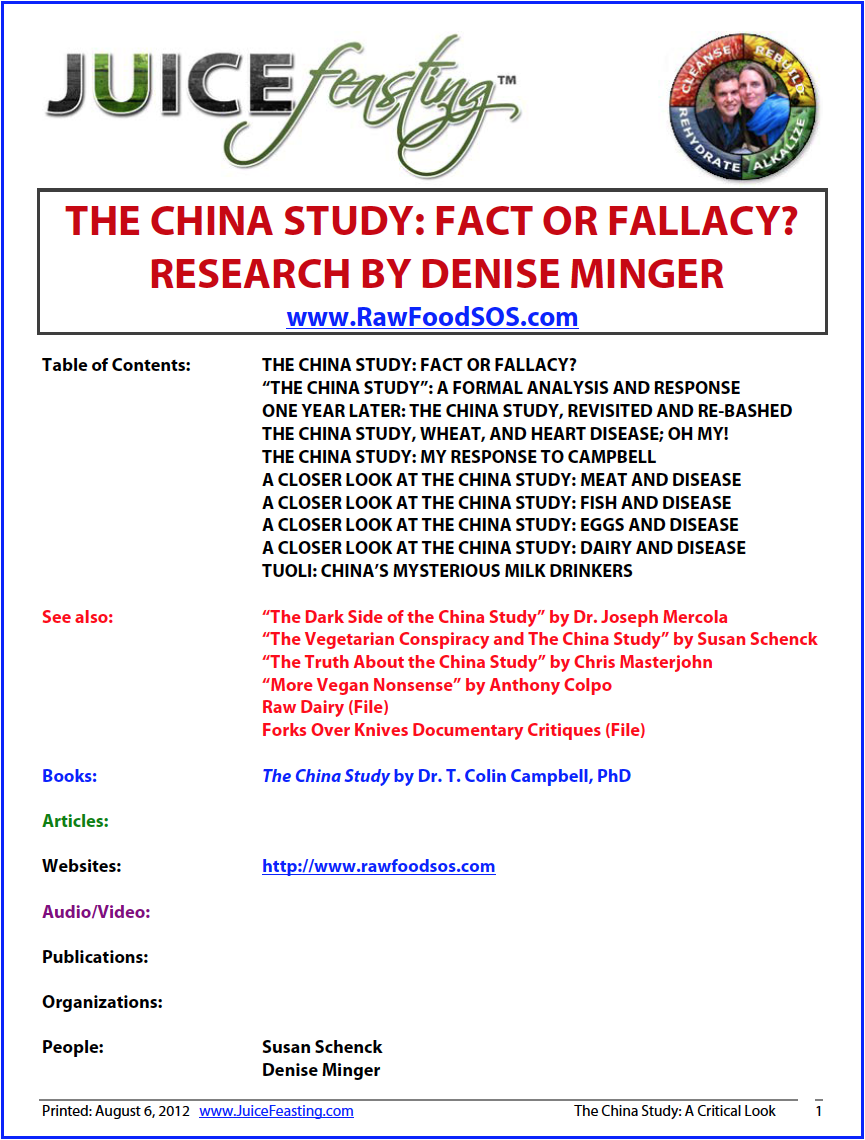 "the china study : fact or fallacy - By Denise MingerDenise Minger Disclaimer: This post covers only a fraction of what's wrong with ""The China Study."" In the years since I wrote it, I've added a number of additional articles expanding on this critique and covering a great deal of new material.Please read my Forks Over Knives review for more information on what's wrong with the conclusions drawn from Campbell's casein/aflatoxin research, and if you'd rather look at peer-reviewed research than the words of some random internet blogger, see my collection of scientific papers based on the China Study data that contradict the claims in Campbell's book. I've also responded to Campbell's reply to my critique with a much longer, more formal analysis than the one on this post.When I first started analyzing the original China Study data, I had no intention of writing up an actual critique of Campbell's much-lauded book. I'm a data junkie. Numbers, along with strawberries and Audrey Hepburn films, make me a very happy girl. I mainly wanted to see for myself how closely Campbell's claims aligned with the data he drew from—if only to satisfy my own curiosity.But after spending a solid month and a half reading, graphing, sticky-noting, and passing out at 3 AM from studious exhaustion upon my copy of the raw China Study data, I've decided it's time to voice all my criticisms. And there are many."