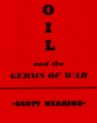 """oil and germs of war - By Scott Nearing (1923)Scott Nearing wrote Oil and the Germs of War in 1923, just a few years after the First World War. Petroleum fuels had played a significant role in warfare for the first time, with the U.S. using a wide variety of gasoline-driven war machines against (and alongside) the largely coal-fired trains and ships of old Europe. It was clear by 1919 that the future of war would be petroleum powered and mechanized. By extension, the outcome of future wars (excepting guerrilla conflicts) would be determined by who controlled the oil rich areas of the world. Scott examines the rush of American and British companies to exert influence over oil rich countries in the post WW1 period, accurately predicting that oil will indeed be one of the germs that lead to WW2.Scott famously wrote that """"war is organized mass murder"""". War is destruction, not only of lives but of human labor and natural resources. Scott believed in a world where none would want, where equity for all would be the rule rather than the exception. In a world where creating is valued over destroying, war simply has no place. While the events in Oil and the Germs of War are almost a century old, the theme-who controls the oil has the power-remains up to date. The U.S. is still sparing no expense digging in to the Middle East, home to the worlds largest oil reserves."""