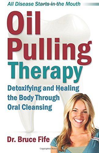 oil pulling therapy : detoxifying and healing the body through oral cleansing - By Bruce FifeIf you have bad breath, bleeding gums, cavities, or tooth pain–you need this book! If you suffer from asthma, diabetes, arthritis, migraine headaches, or any chronic illness, and have not found relief, this book could have the solution you need. All disease starts in the mouth! As incredible as it may seem, most of the chronic and infectious illnesses that trouble our society today are influenced by the health of our mouths. Our mouths are a reflection of the health inside our bodies. If you have poor dental health, you are bound to have other health problems. Despite regular brushing and flossing, 98 percent of the population has some degree of gum disease or tooth decay. Most people aren't even aware they have existing dental problems. Recent research has demonstrated a direct link between oral health and chronic illness. Simply improving the health of your teeth and gums can cure many chronic problems. More brushing, flossing, and mouthwash won't solve the problem. What will work is Oil Pulling Therapy. Oil pulling is an age-old method of oral cleansing originating from Ayurvedic medicine. It is one of the most powerful, most effective methods of detoxification and healing in natural medicine. Dr. Fife's Oil Pulling Therapy is a revolutionary new treatment combining the wisdom of Ayurvedic medicine with modern science. The science behind oil pulling is fully documented with references to medical studies and case histories. Although incredibly powerful, Oil Pulling Therapy is completely safe and simple enough for even a child.