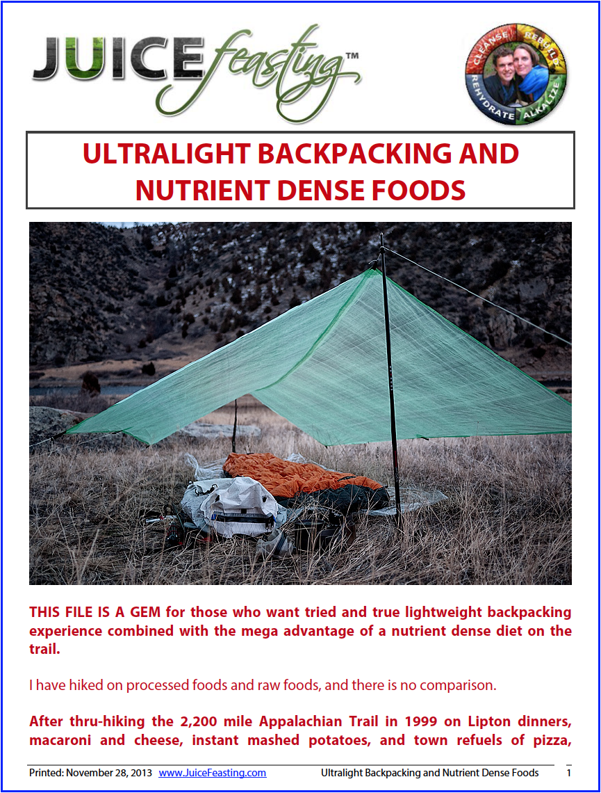 ultralight backpacking and nutrient-dense foods - by David Rainoshek, M.A.Fantastic, tried and true information on the best combination in outdoor adventuring: ultra-lightweight gear and nutrient dense food for the journey.Inside, you will find foods, gear, and the absolute best sites and resources to shave hundreds of hours and loads of pounds off your pack, no matter what your journey.