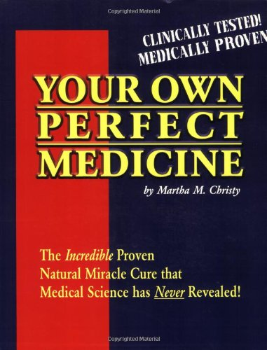 your own perfect medicine - By Martha M. ChristyAn overview of the mainstream medical use of urine, which contains more than 200 nutrients, vitamins, hormones, minerals, antibodies, and amino acids. It's the most astounding proven natural cure that medical science has ever discovered-and yet none of the incredible research findings on this incomparable natural medicine have ever been revealed to the public! Now, for the first time ever, learn to use this simple method and read about the startling and amazing medical cures that prestigious researchers and doctors themselves have witnessed in clinical use of this inexpensive, incredibly effective yet virtually unknown natural medicine. You owe it to yourself to permanently change your health for the better with the most proven, simplest natural cure in existence-Your Own Perfect Medicine!