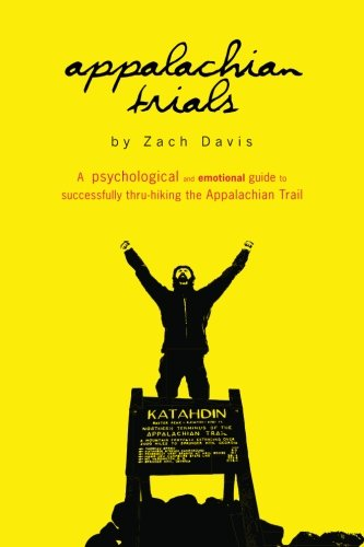 """appalachian trials: a psychological and emotional guide to thru-hike the appalachian trail - By Zach DavisEach year, it is estimated that more than 2,000 people set out to thru-hike the Appalachian Trail, yet seven in ten ultimately fall short of their goal. Given the countless number of how-to books and websites offering information about logistics, gear, and endurance training, one would think that more people would finish this 2,200 mile trek. Why then, do so many hikers quit prematurely?After successfully thru-hiking the AT in five months with zero prior backpacking experience, author, Zach Davis, is convinced he's discovered the answer. Aspiring thru-hikers, Davis tells readers, are preparing the wrong way- sweating on the StairMaster, meticulously plotting each re-supply box, or obsessing over the a synthetic or down sleeping bag or perfect pair of socks.While the AT undoubtedly presents extraordinary physical challenges, it is the psychological and emotional struggles that drive people off the trail. Conquering these mental obstacles is the key to success. This groundbreaking book focuses on the most important and overlooked piece of equipment of all- the gear between one's ears.Filled with first-hand, touching yet humorous vignettes and down-to-earth advice that both instructs and inspires, Appalachian Trials gives readers the mental road map they'll need to hike from Springer Mountain to Mt.Katahdin.In Appalachian Trials readers will learn:Goal setting techniques that will assure hikers reach Mt. KatahdinThe common early stage pitfalls and how to avoid themHow to beat """"the Virginia Blues""""The importance of and meaning behind """"hiking your own hike""""5 strategies for unwavering mental enduranceThe most common mistake made in the final stretch of the trailTips for enjoying rather than enduring each of the five million steps along the journeyStrategies for avoiding post-trail depression and weight gainIn addition, the Bonus Section of Appalachian Trials includes:A"""