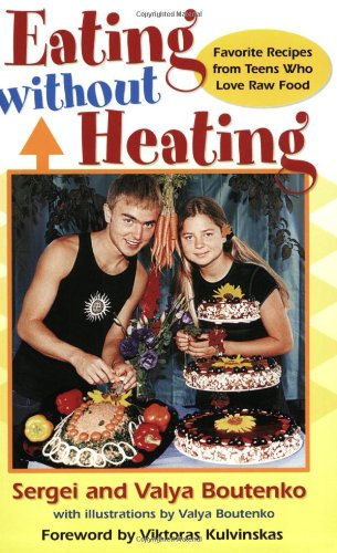 eating without heating - By Valya and Sergei BoutenkoValya and Sergei Boutenko wrote this book for children and teenagers to get into the kitchen and make outrageous live food recipes. Sergei begins the book:Dear children, adolescents, and adults,I wish there were some way that I could get this message out to every single one of you. A message that would touch your lives and have you see that happiness is not sold in little baggies or a 40 oz. glass bottle. I wish that there were some way to show you, my own generation, that we can all be happy and free without drugs. I wish I could stop you from hurting your body and make you see how much you will regret it later in life.Most of all I wish that I could unite all of you and show you that every single one of you is beautiful and miraculous and that life would not be the same without you. Unfortunately, that is impossible, because the only way of teaching is actually not teaching at all! The only way I can get others to follow is by being a good example and sharing my story when asked.To read the Table of Contents and Chapter 1 of the heartfelt and useful Eating Without Heating, click here.