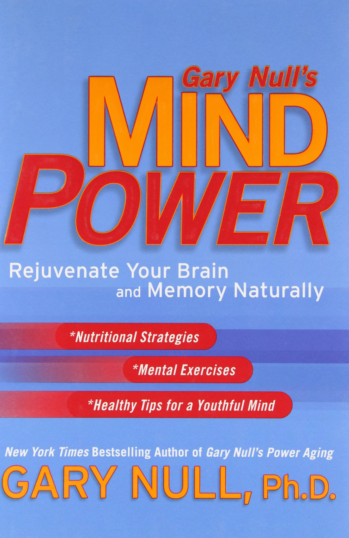 "Gary Null's mind power: rejuvenate your brain and memory naturally - By Gary NullGary Null has guided and inspired entire generations of Americans to adopt healthier living habits, proving that being older doesn't mean you have to look, feel, or accept the ""inevitable"" toll of years. In this revolutionary book, Null shows how to keep your brain fit and functional as you age.With a wellness plan rooted in extensive research, scientific data, and hundreds of studies, Gary Null has developed a strategy that not only protects your brain, but helps to counter the common mental effects of aging, including anxiety, depression, memory loss, and insomnia, as well as more serious conditions such as Alzheimer's and Parkinson's. Whether you're a baby boomer or a senior citizen, Null shows you steps you can take to stay mentally sharp."
