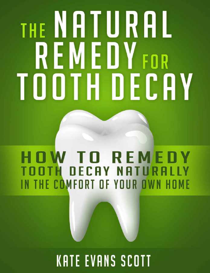 The Natural Cure For Tooth Decay_ How To Cure Tooth Decay Naturally In The Comfort Of Your Own Home - by Kate Evans ScottFINALLY: Addressing Dental Concerns Can Be Done On Your Own Terms And In The Comfort Of Your Own HomeIs the modern day dentist the way of the future? OR is the common dental checkup just a stepping stone in the evolution of our understanding of tooth decay and what can be done about it? The truth is, relying on modern dentistry techniques is a very old, outdated strategy to tackle this universally felt problem.Thankfully, our information age has enabled relatively hidden knowledge to be spread across the globe in an instant. The Natural Remedy For Tooth Decay acts as a vehicle for this precious knowledge.Complicated surgical treatments and incredibly expensive procedures can now become a thing of the past. The NEW way is the natural way. By addressing what we eat and by using other holistic aids, we can now remineralize our teeth from the comfort of our own home.There's no longer any justifiable reason to fear the dentist, YOU have the power and ability to take control of your dental health and realize that such an important facet of your life is treatable by you when armed with the right knowledge.Inside The Natural Remedy For Tooth Decay, You'll Find:In depth research on what causes cavities and how we get themThe right diet for healing tooth decayThe truth about whole grainsHomeopathy for healthy teethHerbal aids for healthy teethHow to avoid orthodonticsAnd much more!