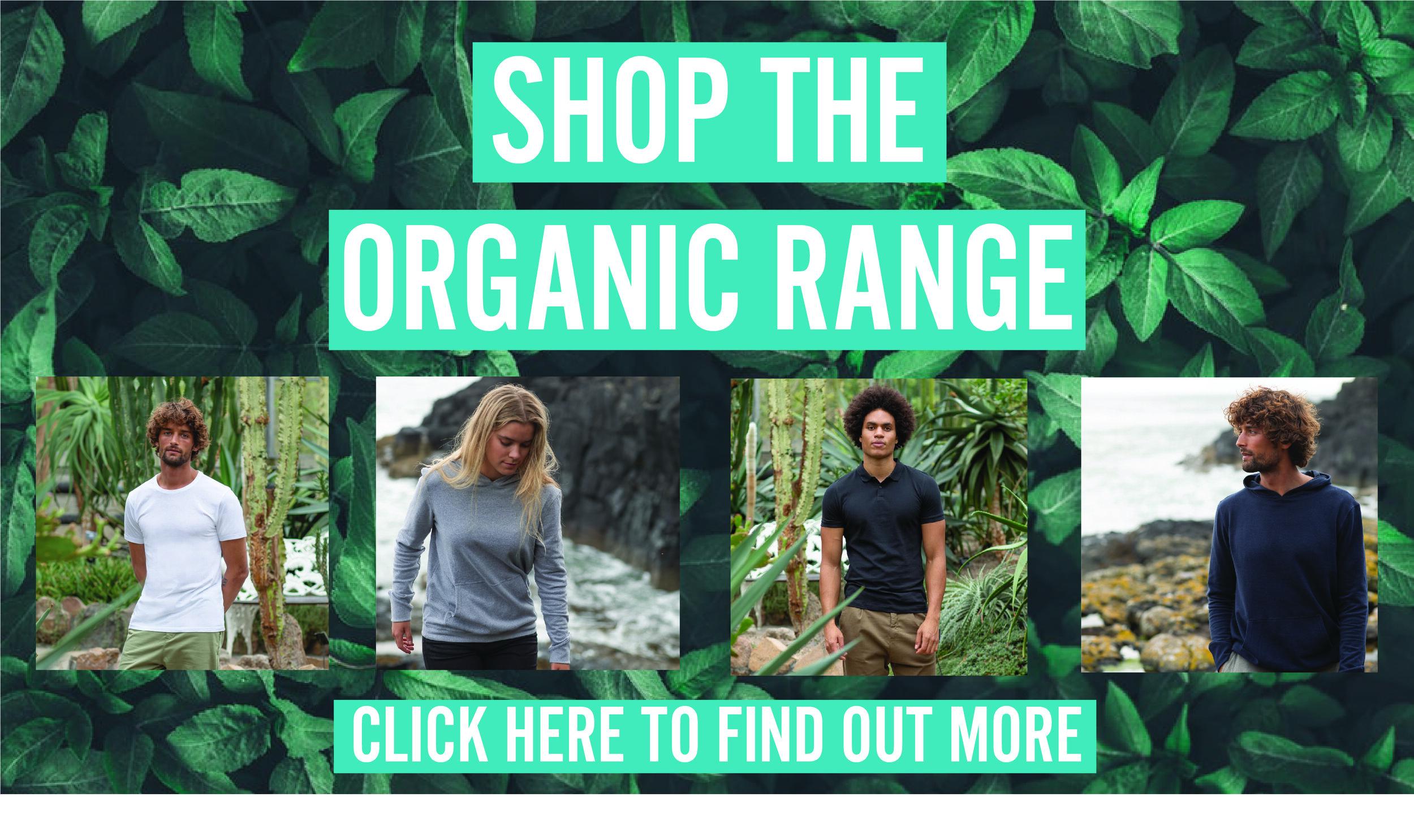 Shop THE organic range.jpg