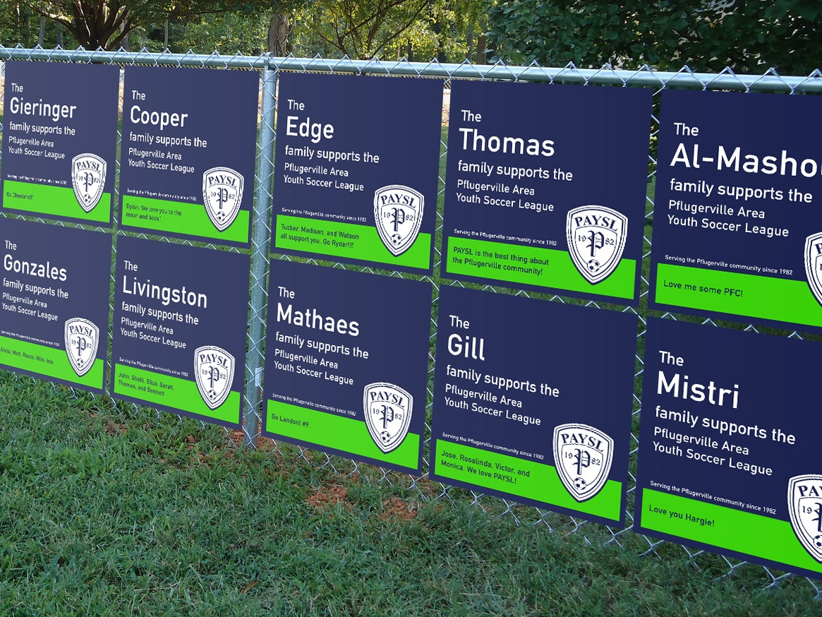 PAYSL Premier Pfamilies - Show your family's support for PAYSL and Pflugerville FC by purchasing a personalized field sign.
