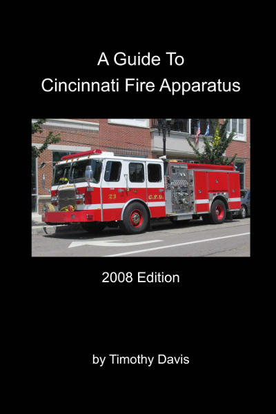 """A Guide To Cincinnati Fire Apparatus - 2008 Edition - A comprehensive visual guide to Cincinnati Fire Department apparatus as it stood in 2008. The book features color photos and detailed specification information for all regular frontline companies and the diverse array of specialized equipment operated by the department.48 pages with 76 full-color photos.Print size 6"""" x 9"""", available as soft cover or pdf."""
