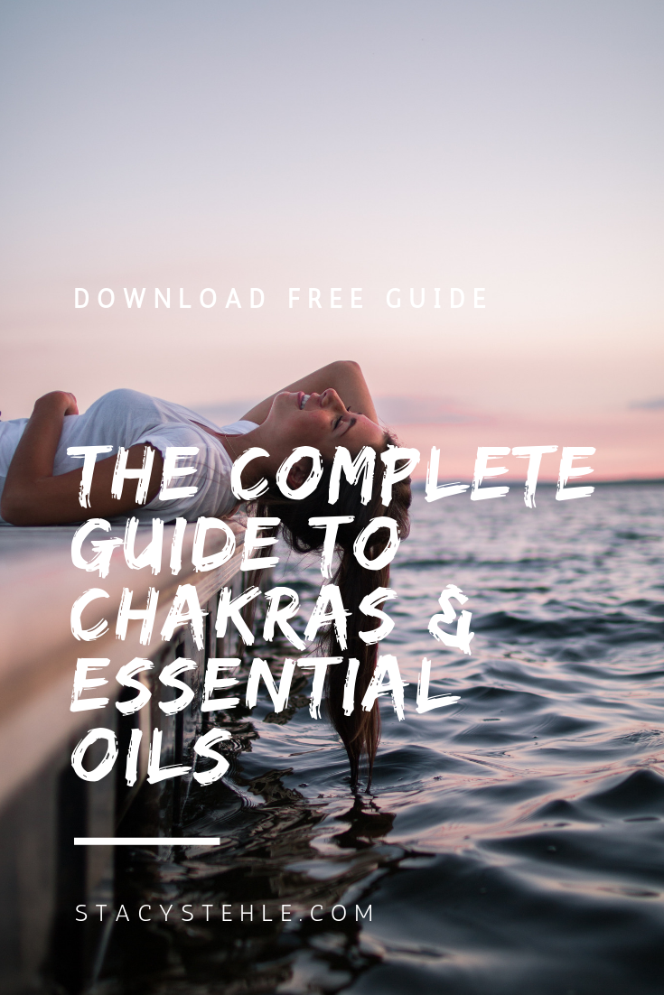 Complete Guide to Chakras + Essential Oils.jpg