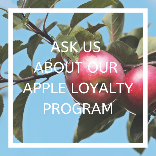 ASK US ABOUT OUR APPLE LOYALTY PROGRAM.png