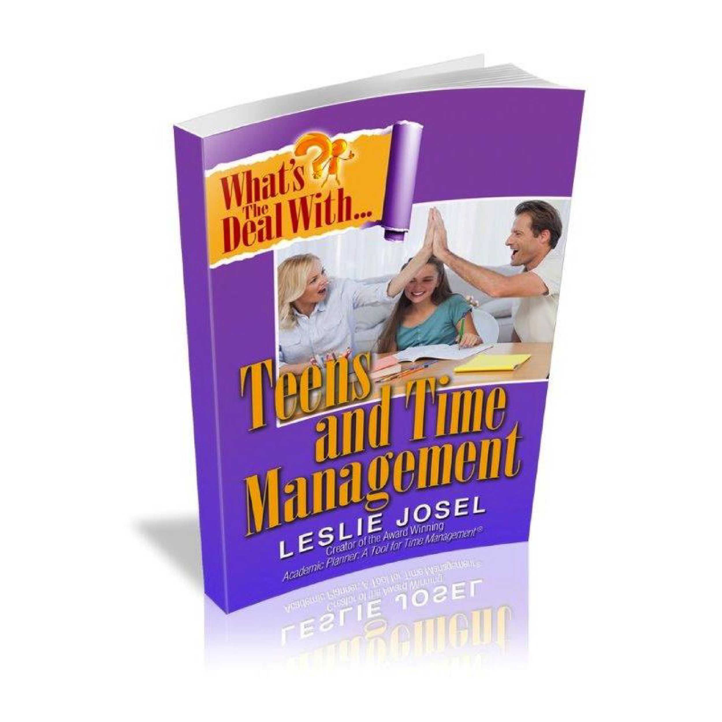 Leslie's Book! - What's the Deal with Teens and Time Management