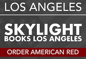 LOS ANGELES @ Skylight Books - July 12th - 7:30