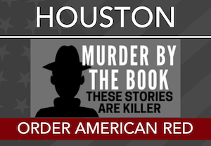 HOUSTON @ Murder By The Book - Aug 21st - 6:30