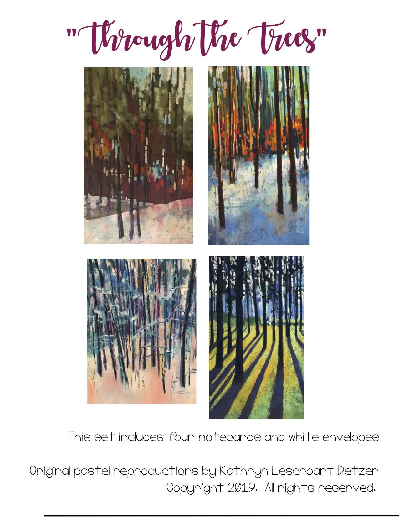 Through the trees - Notecards - Set includes 4 notecards, blank inside and four envelopes. $10