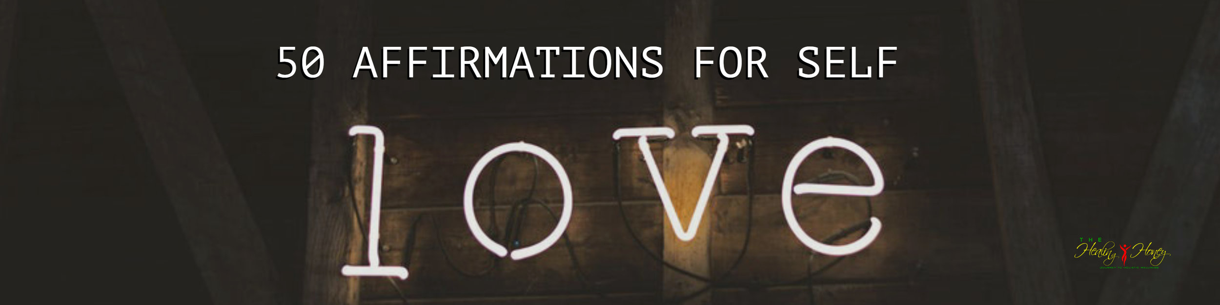 50 Affirmations for Self Love — The ...