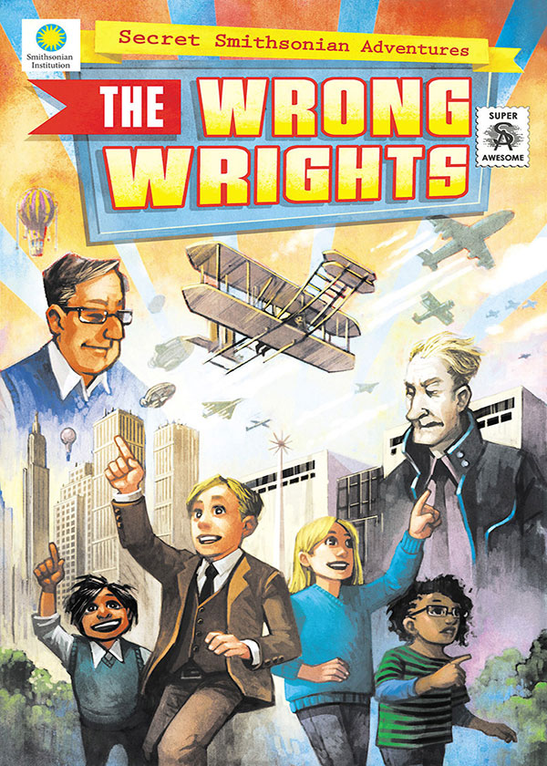 Secret Smithsonian Adventures: The Wrong Wrights