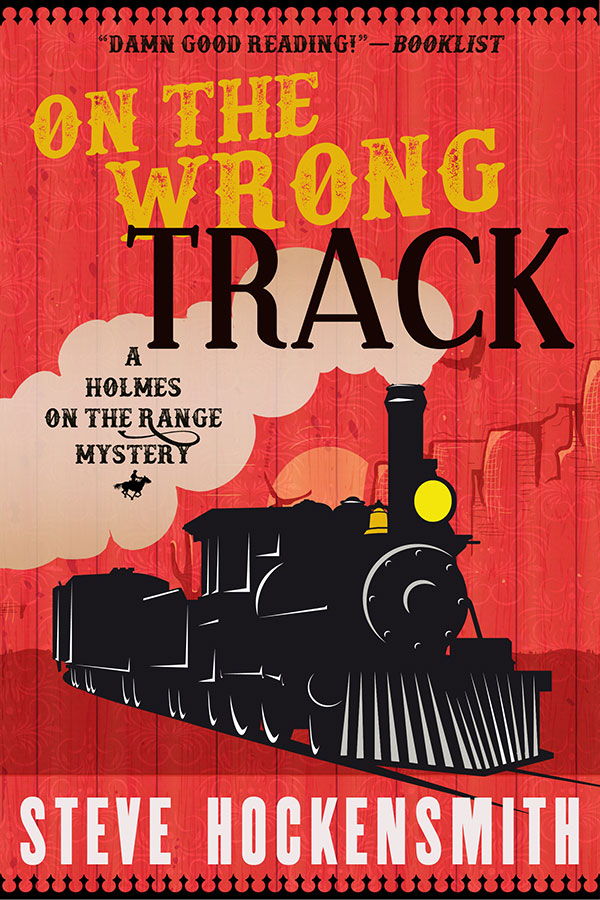 On the Wrong Track  (Holmes on the Range #2)