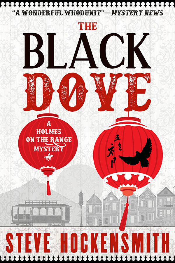 The Black Dove  (Holmes on the Range #3)