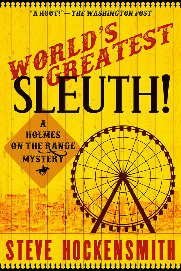 World's Greatest Sleuth!  (Holmes on the Range #5)