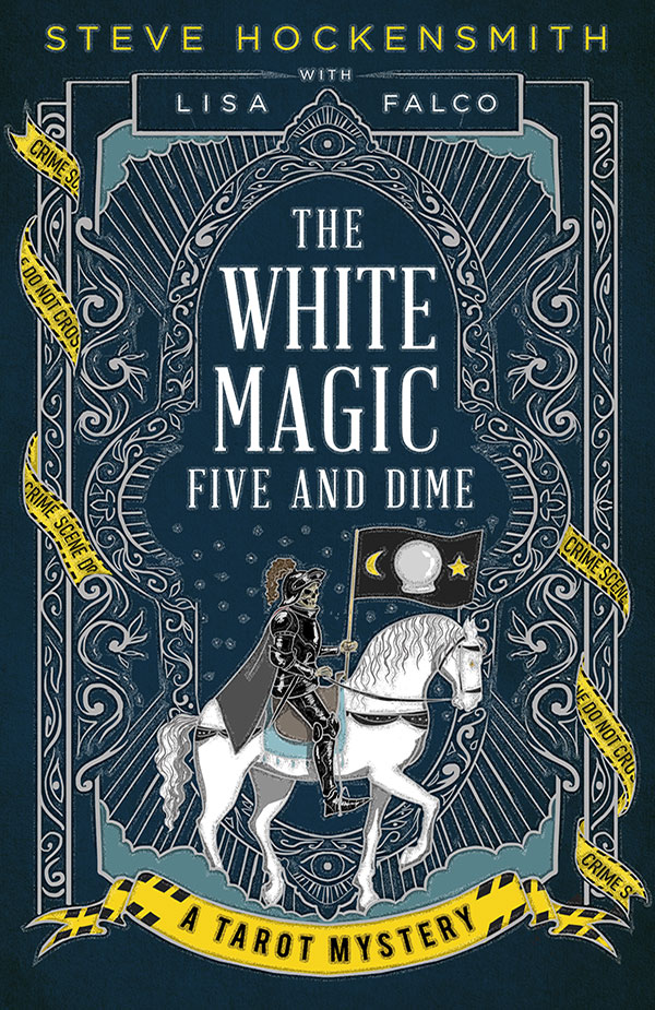 The White Magic Five and Dime: A Tarot Mystery