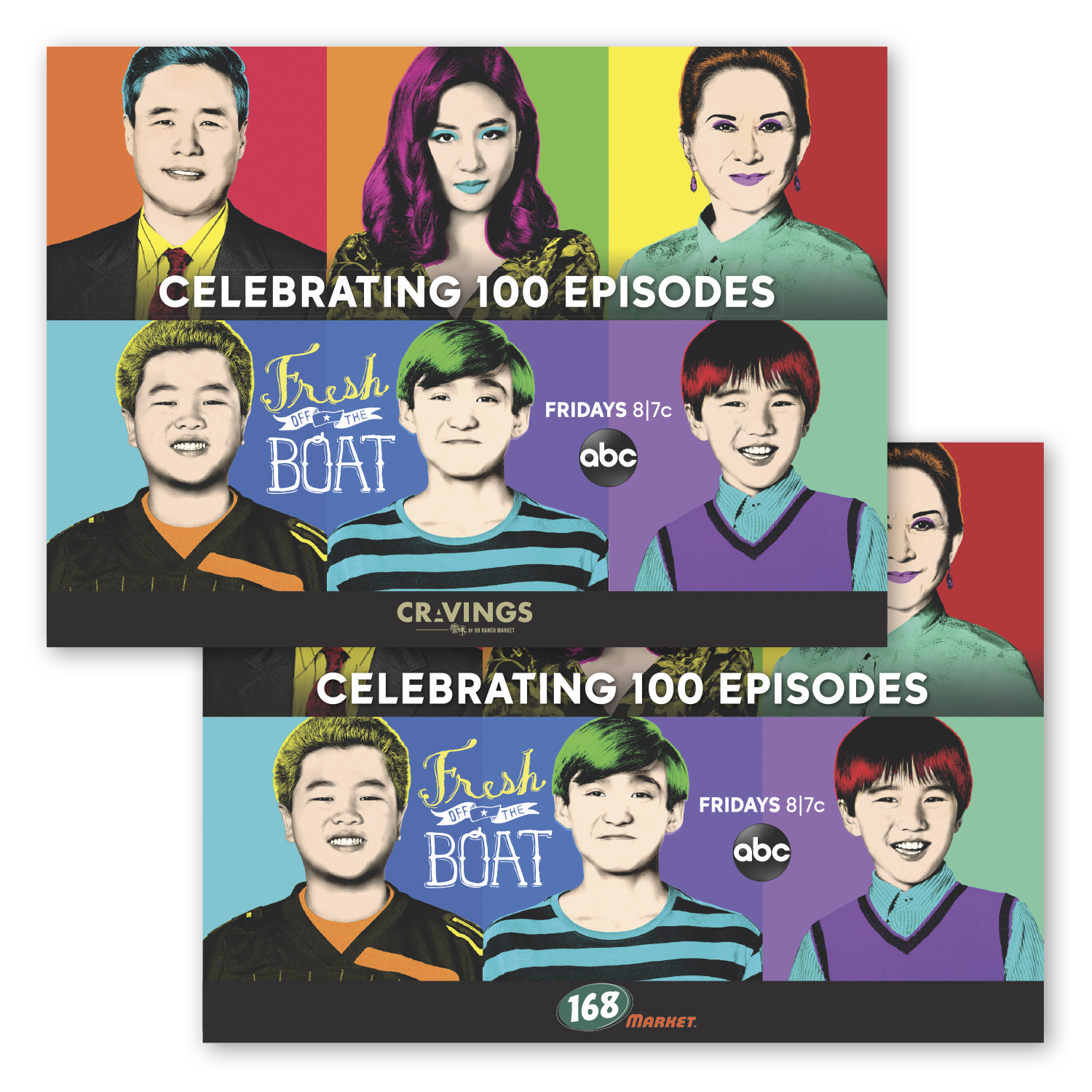 """• S415 Stock Magnet, 5"""" x 7"""", .020 thickness  • 5 different layouts with different partner logos celebrating 100 episodes of Fresh Off The Boat, 15,500 pieces total."""