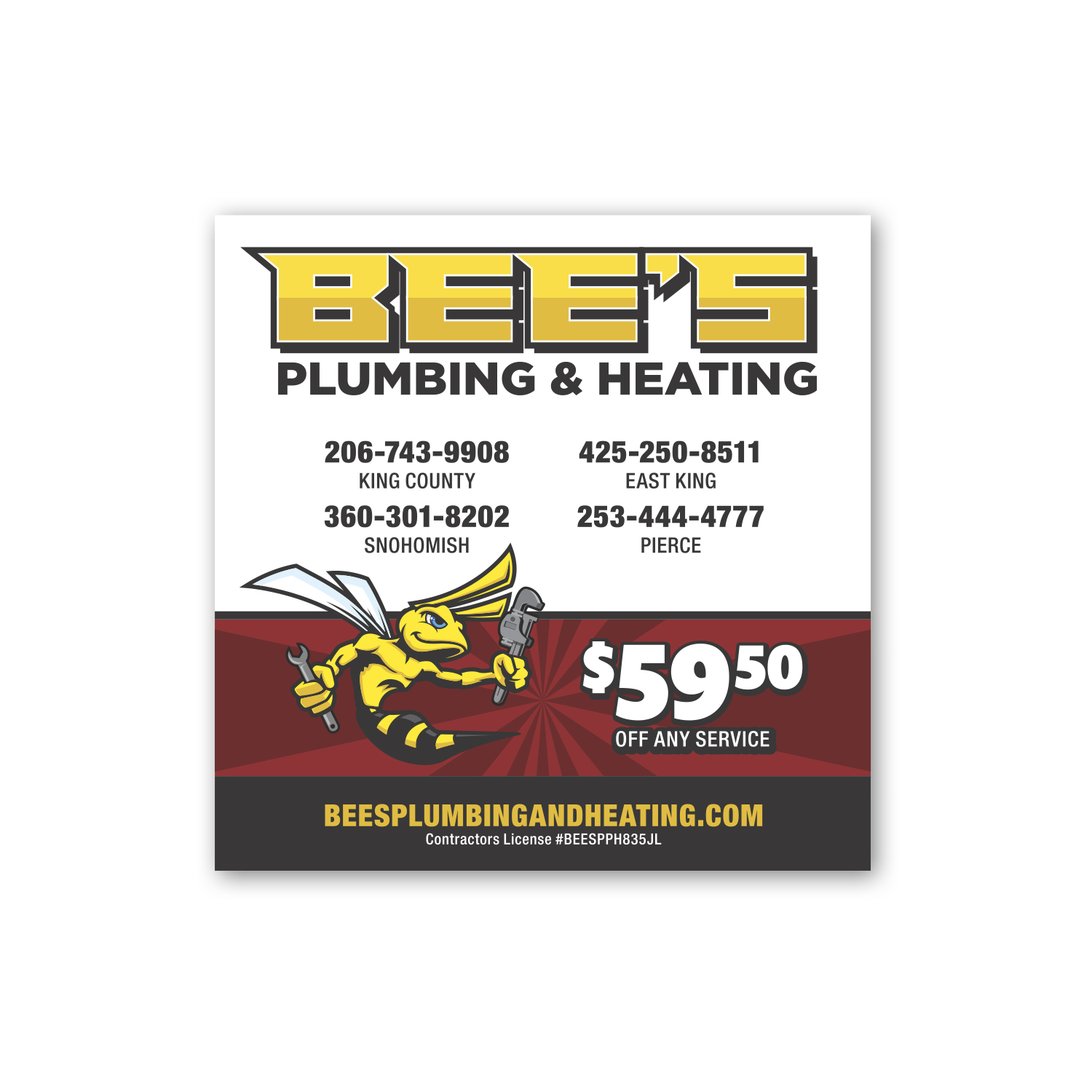 "• S461 Stock Magnet, 3"" x 3"", .020 thickness  • 300,000 piece order that offered a discount on any service for Bee's Plumbing & Heating."