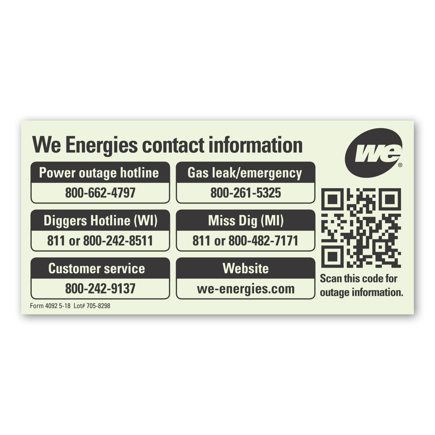"• GLCST Custom Glow-in-the-Dark Magnet, 2.343"" x 4.75"", .025 thickness  • 20,000 piece order for We Energies to send out to their customers with contact information in case of an emergency."
