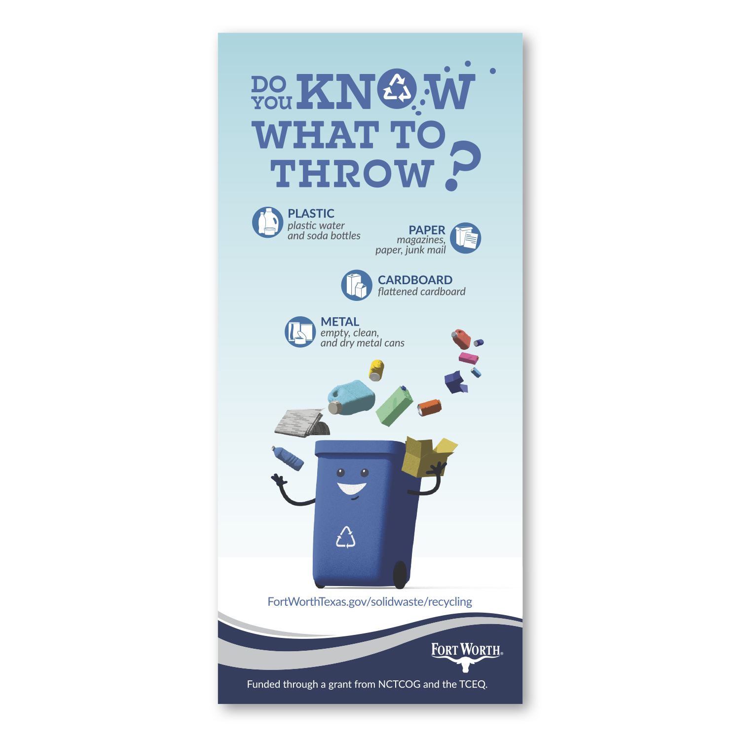 "• CF31S Custom Square Corners Magnet, 3.75"" x 8.25"", .020 thickness  • 10,000 of these magnets are being distributed in TX to educate people on what can be recycled."