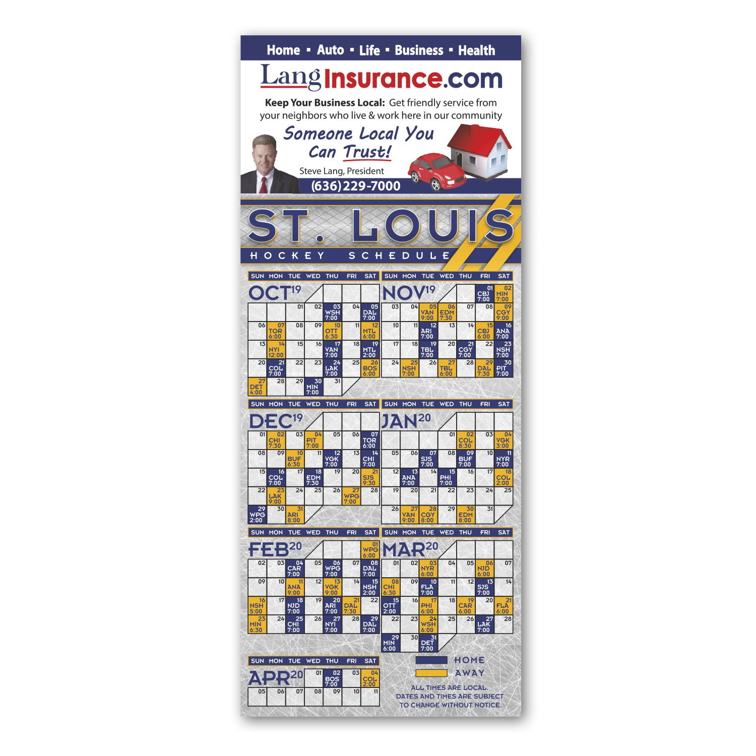"""• SCH20, Hockey Schedule Magnet, 3.5"""" x 8.5"""", .020 thickness  • 1,000 schedule magnets with the Insurance Company and Agent information."""