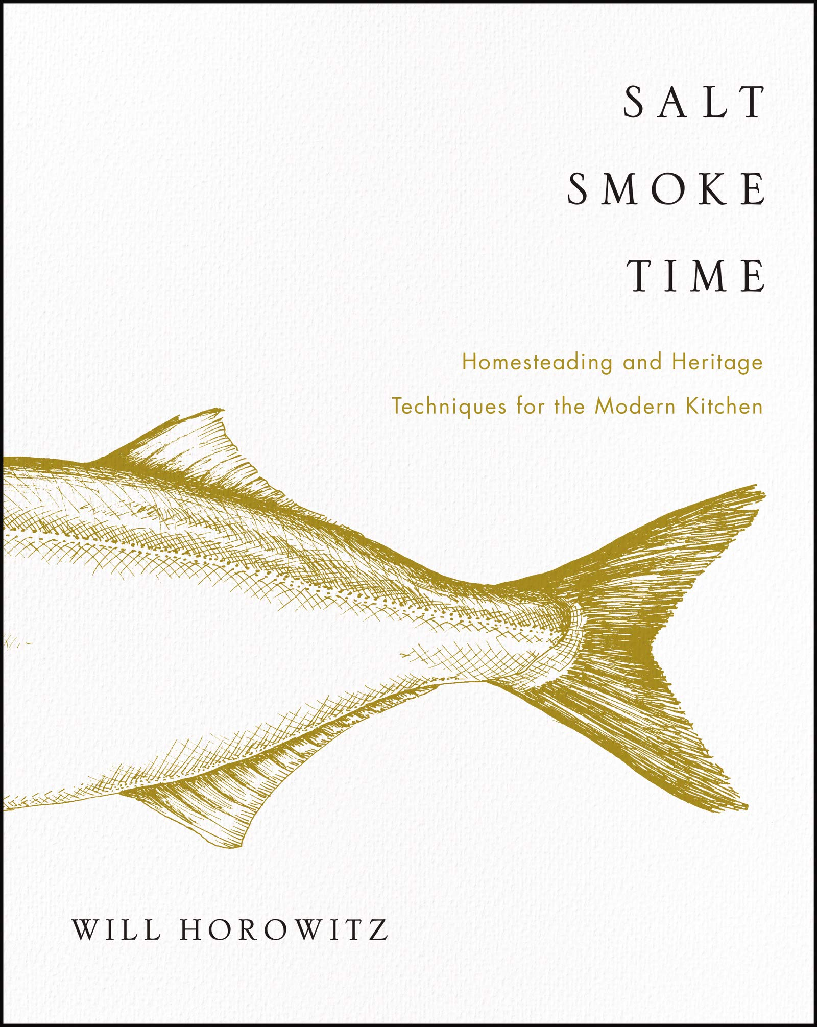 Salt Smoke Time, by Will Horowitz, Marisa Dobson, and Julie Horowitz