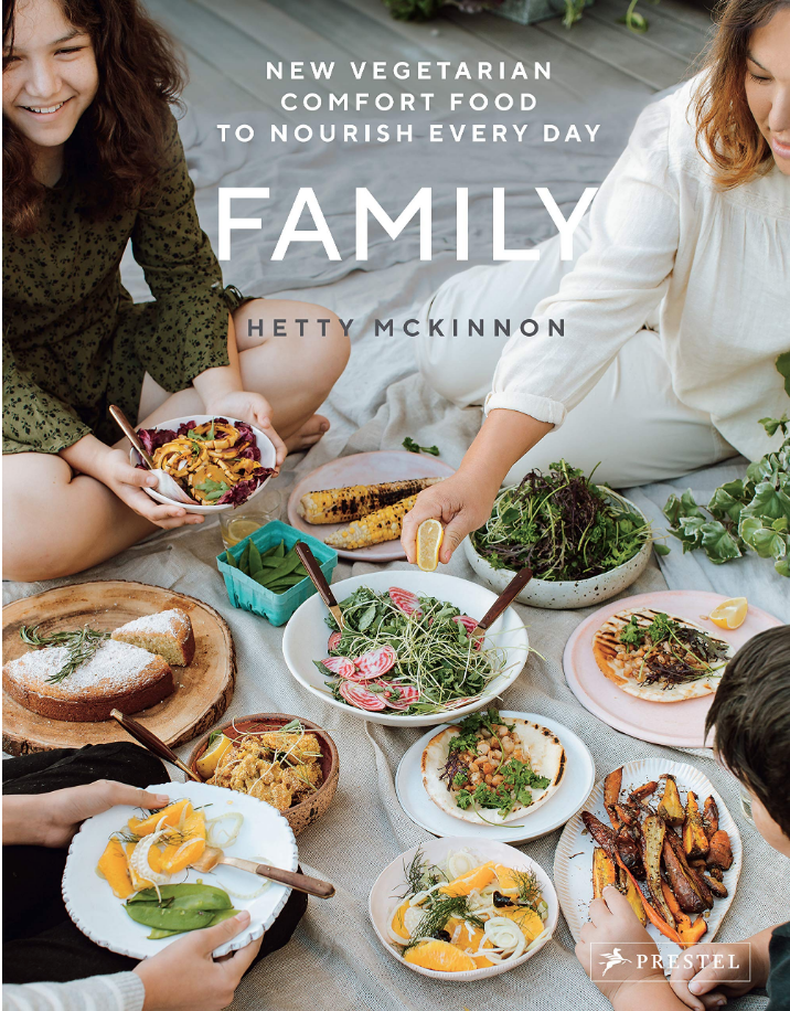 Family: New Vegetarian Comfort Food to Nourish Every Day, by Hetty McKinnon