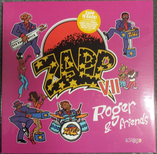 Zapp – Zapp VII: Roger & Friends   Genre: Funk / Soul  Style: Funk  Year: 2018