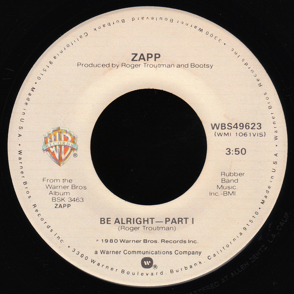 Zapp ‎– Be Alright   Genre: Funk / Soul  Style: Funk  Year: 1980