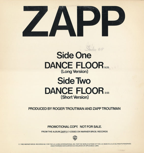 "Zapp ‎– Dance Floor   Genre: Funk / Soul  Style: Funk  Year: 1982  Notes: This Master has releases with the track ""Dance Floor"" only"
