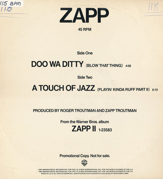 Zapp ‎– Doo Wa Ditty (Blow That Thing) / A Touch Of Jazz (Playin' Kinda Ruff Part II)   Genre: Funk / Soul  Year: 1982