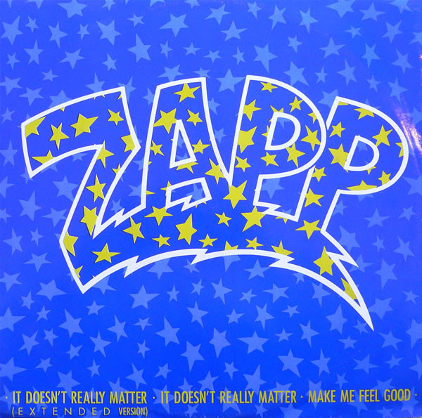 Zapp ‎– It Doesn't Really Matter   Genre: Electronic, Funk / Soul  Style: Electro, Synth-pop, Funk  Year: 1985