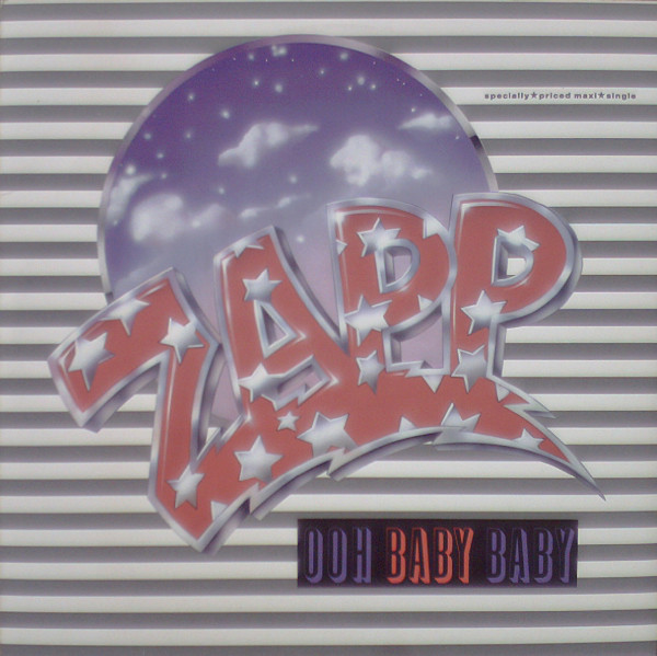 Zapp ‎– Ooh Baby Baby   Genre: Electronic, Funk / Soul  Style: Soul  Year: 1989