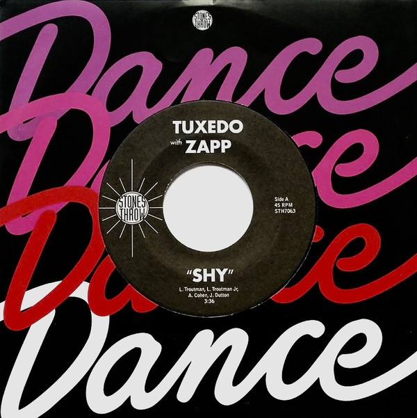 "Tuxedo (6) With Zapp ‎– Shy   Label: Stones Throw Records ‎– STH7063  Format: Vinyl, 7"", Single  Country: US  Released: 2018  Genre: Funk / Soul"