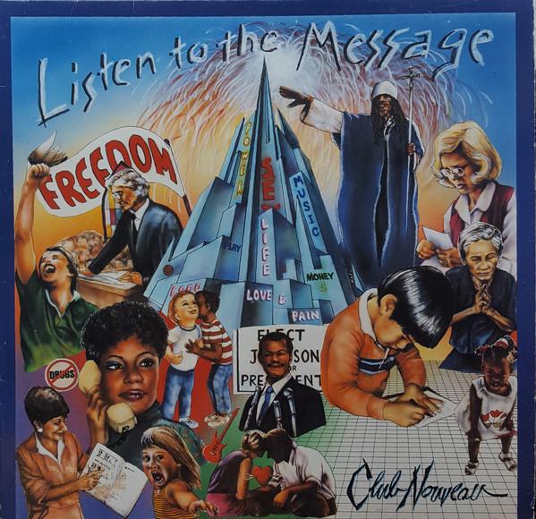 Listen To The Message - Club Nouveau (1988)