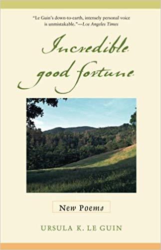 incredible good fortune