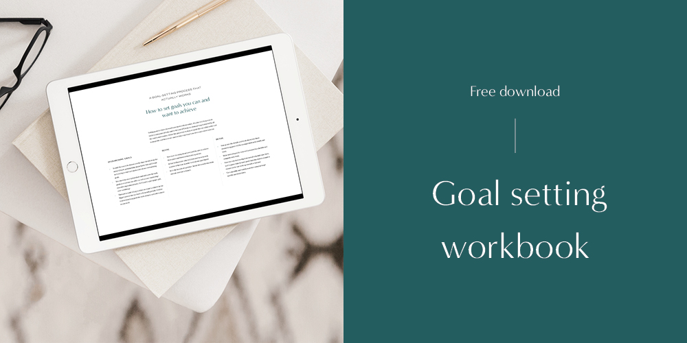 Download your free goal setting workshop to start setting those goals that are actually achievable!