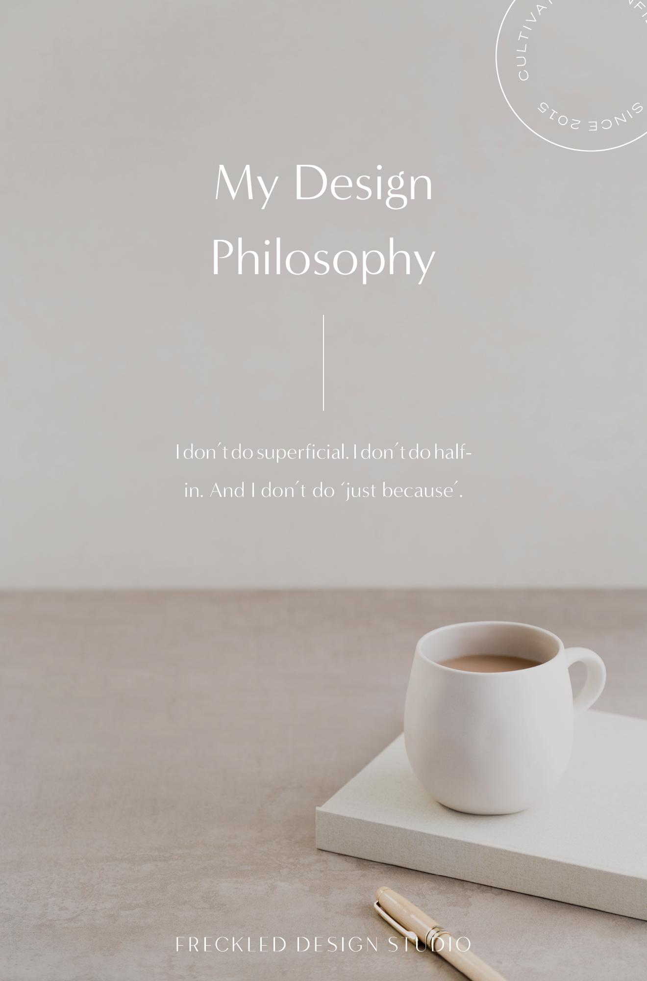 My Design Philosophy.jpg