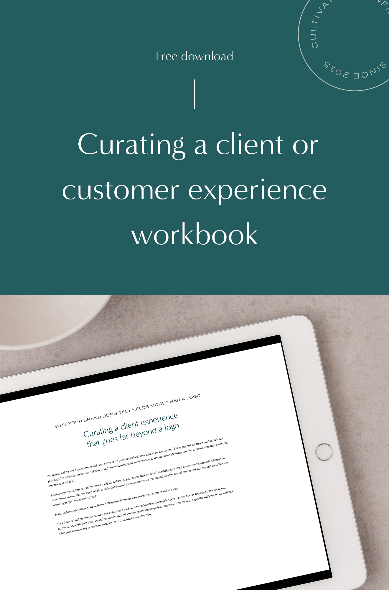 Curate a delightful client or customer experience