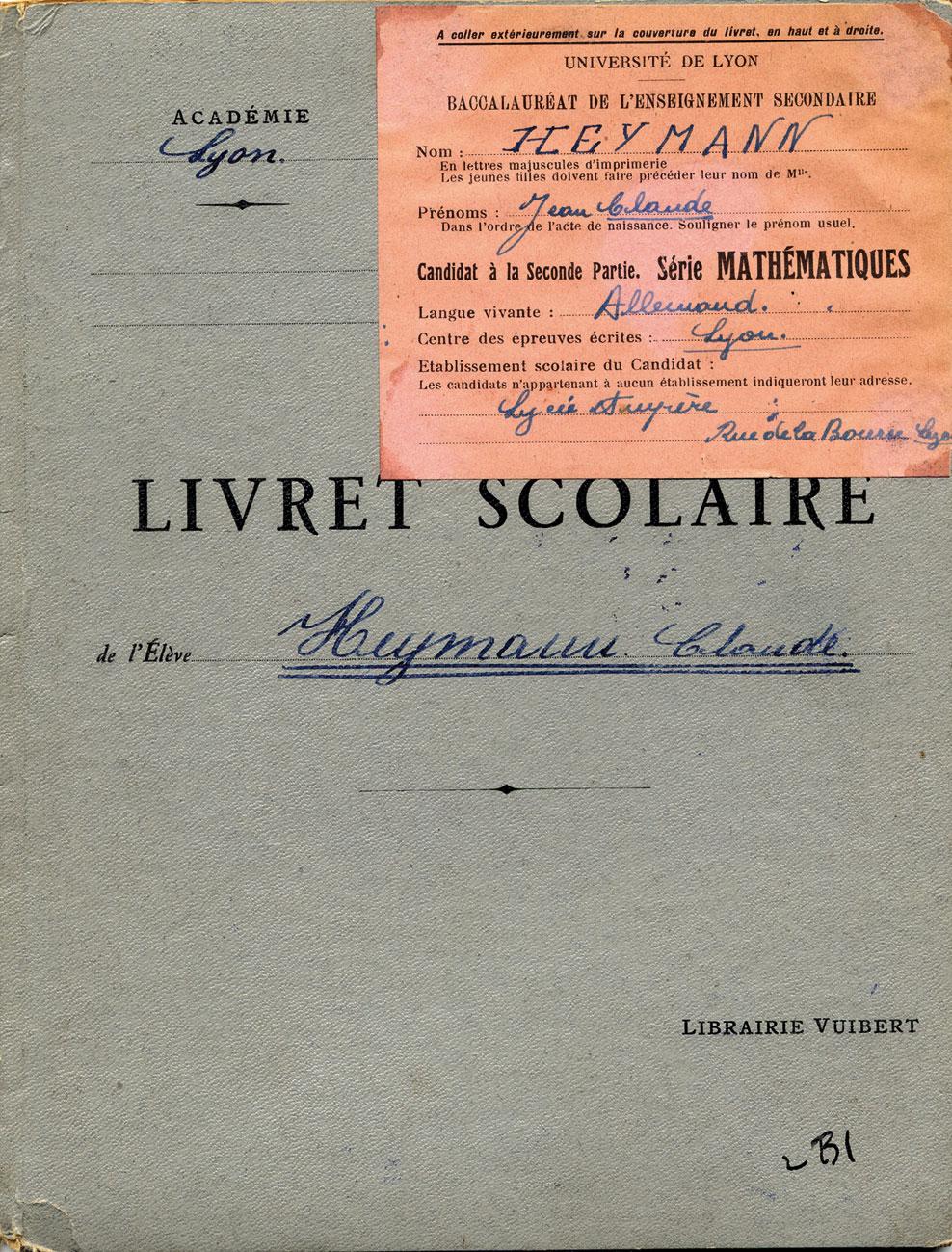 Livret scolaire et baccalauréat de Jean-Claude, Heymann, Lyon