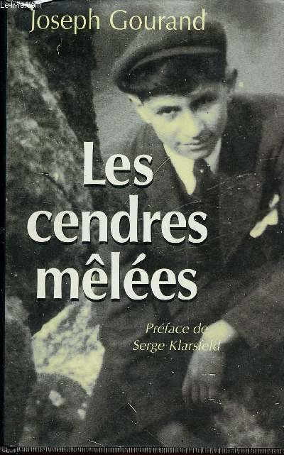 """Joseph Gourand GOURENZEIG """"les Cendres mêlés"""""""