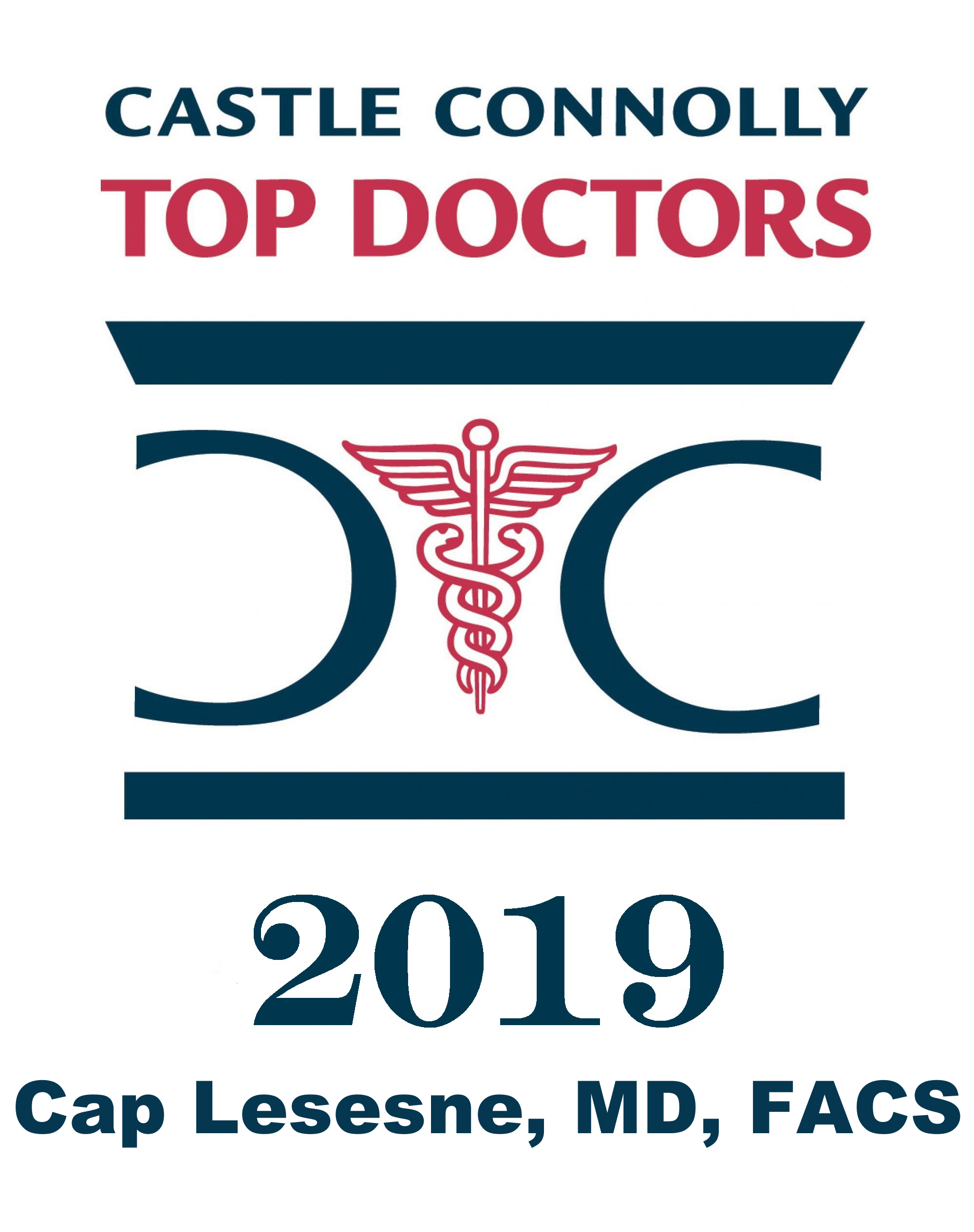CASTLE CONNOLLYTOP DOCTOR - DR. LESESNE HAS BEEN NAMED AS ONE OF CASTLE CONNOLLY'S TOP DOCTORS FOR OVER 20 YEARS IN A ROW.