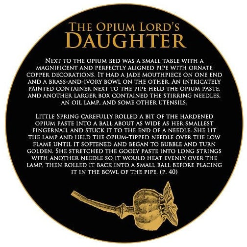 Thanks to my extensive research, I was able to write scenes such as this that accurately portray opium usage during the 19th century. I wanted The Opium Lord's Daughter to be as close to reality as possible.