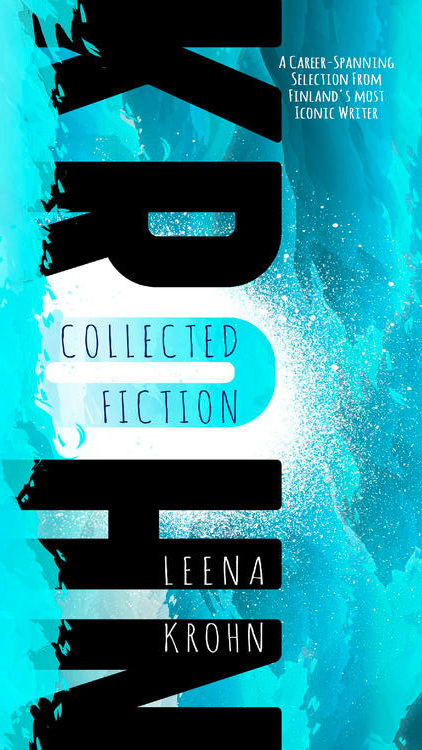 Leena-Krohn-Collected-Fiction.jpg
