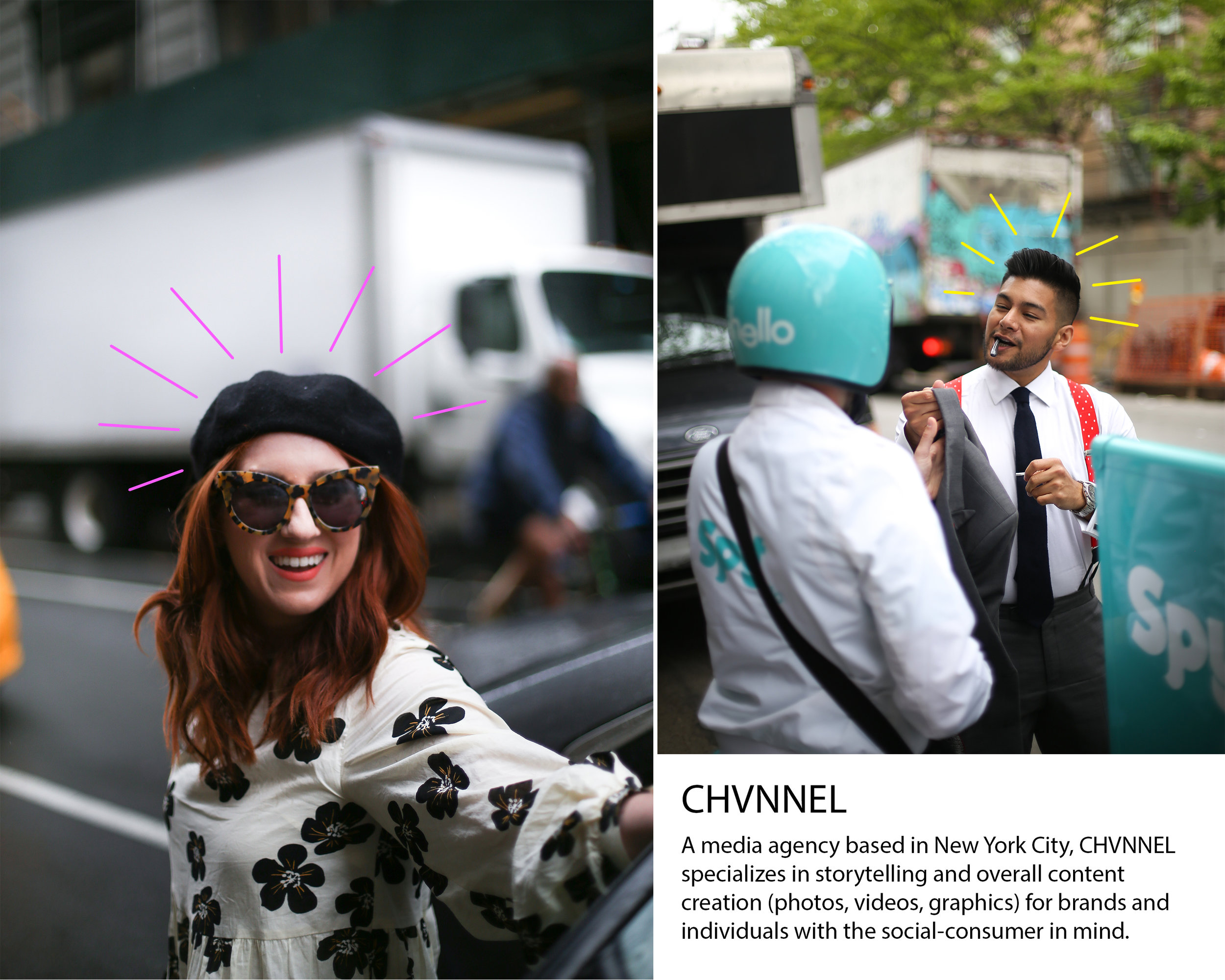 Inquiries: natalie@chvnnel.me  Pictured: (left) Megan Ziets (right) Diego Leon